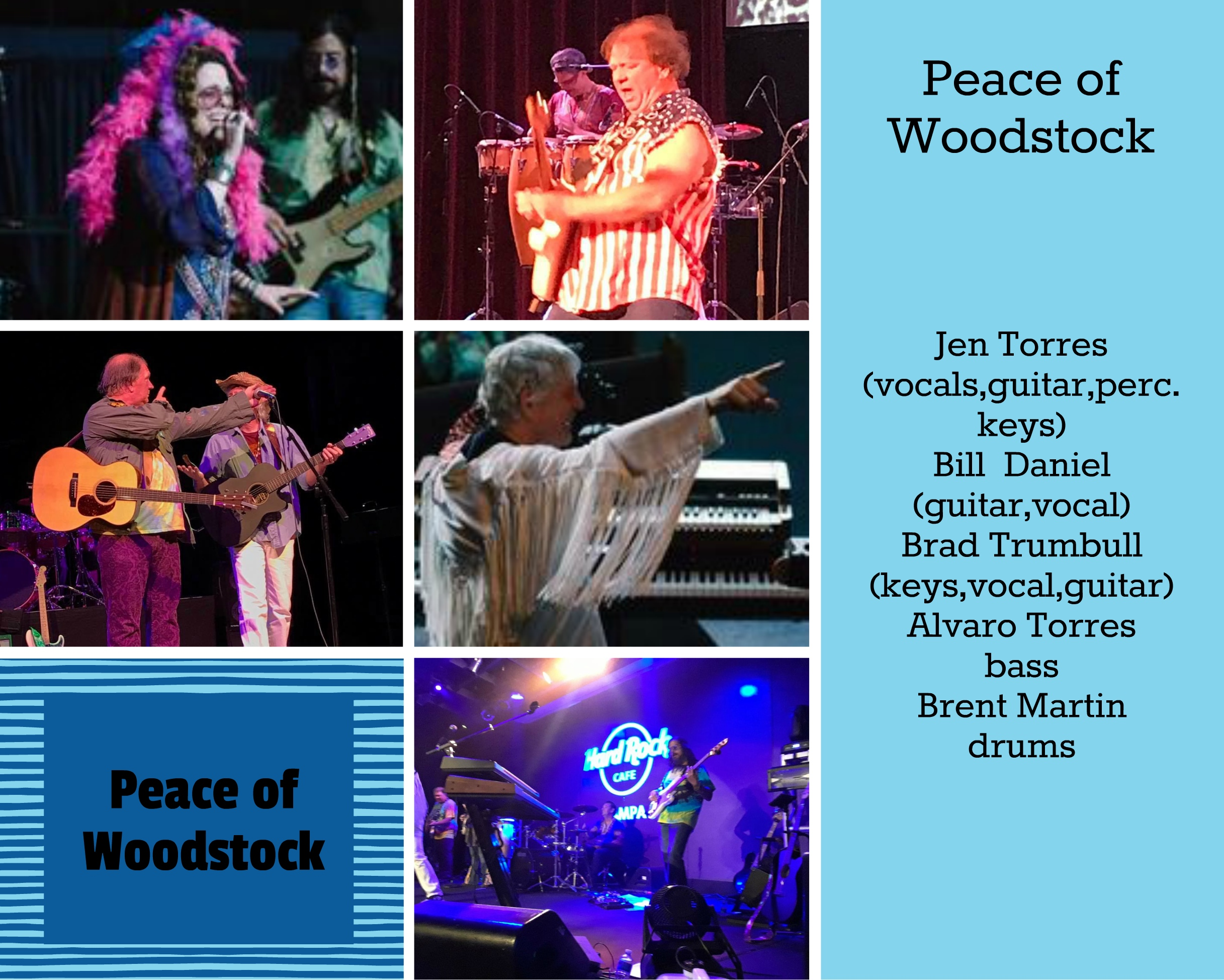 a woodstock tribute band